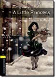 Oxford Bookworms Library: A Little Princess: Level 1: 400-Word Vocabulary (Oxford Bookworms Library-Human Intrest)