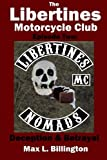 The Libertines Motorcycle Club: Deception and Betrayal