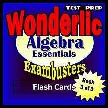 Wonderlic Test Prep Algebra Review--Exambusters Flash Cards--Workbook 3 of 3: Wonderlic Exam Study Guide (Exambusters Wonderlic)