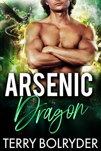 Arsenic Dragon (Dragon Guard of Drakkaris Book 3) by [Bolryder, Terry]