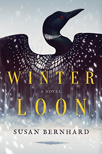 Winter Loon: A Novel