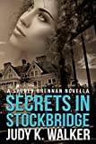 Secrets in Stockbridge: A Sydney Brennan Novella (Sydney Brennan Mysteries Book 2)
