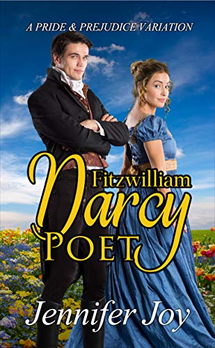 Fitzwilliam Darcy Poet A Pride Prejudice Variation Dimensions Of Darcy Book 2