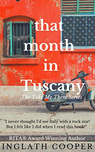 That Month in Tuscany (Take Me There) by [Cooper, Inglath]