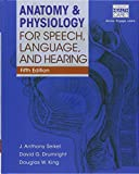 img - for Bundle: Anatomy & Physiology for Speech, Language, and Hearing, 5th + with Anatesse Software Printed Access Card + LMS Integrated MindTap Speech and ... 1 term (6 months) Printed Access Card book / textbook / text book