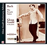 Bach: The 6 French Suites, Glenn Gould Anniversary Edition