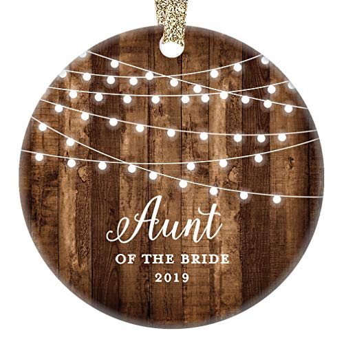 Aunt of the Bride Gifts 2019 Bride's Aunt Christmas Ornament Wedding Favor Bridal Party Auntie from Niece Rustic Farmhouse Collectible Present 3