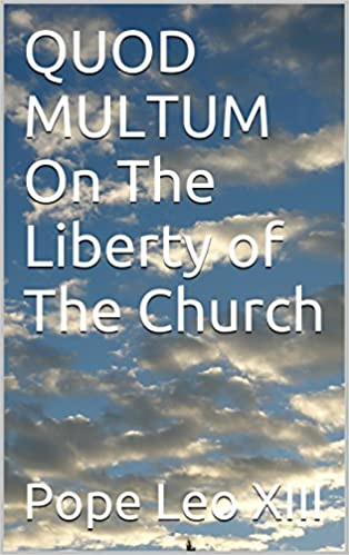 Lire des livres gratuitement sans téléchargementQUOD MULTUM On The Liberty of The Church in French PDF PDB CHM B01ENWQRKW