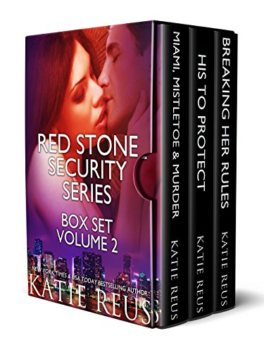 3-in-1 romantic suspense boxed set from New York Times and USA Today bestselling author Katie Reus:Red Stone Security Series Box Set: Volume 2