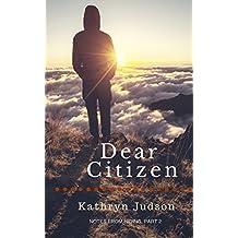 Dear Citizen (Notes From Hiding Book 2)