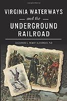 Virginia Waterways and the Underground Railroad