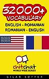 32000+ English - Romanian Romanian - English Vocabulary (ChitChat WorldWide)