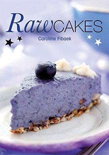 Raw Cakes by Caroline Fibaek
