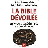 La Bible dévoilée : Les Nouvelles révélations de l'archéologie