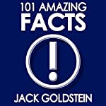 101 Amazing Facts | Jack Goldstein