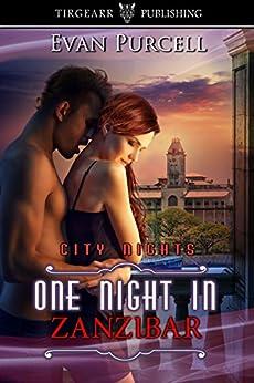 One Night in Zanzibar: City Nights Series: #33 by [Purcell, Evan]