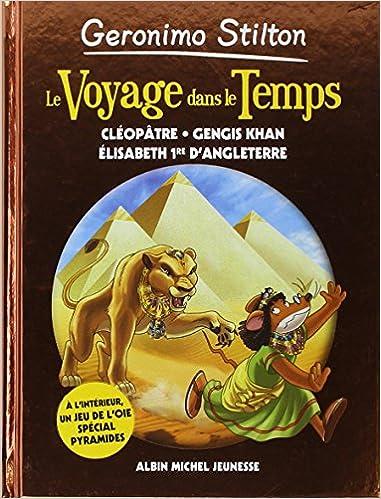 Geronimo Stilton Le Voyage Dans Le Temps Cleopatre