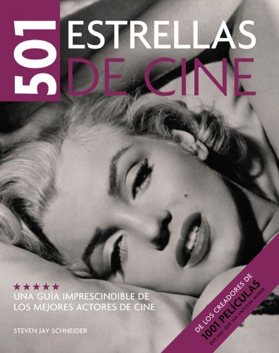 501 estrellas de cine / 501 Movie Stars (Spanish Edition) - Schneider, Steven Jay