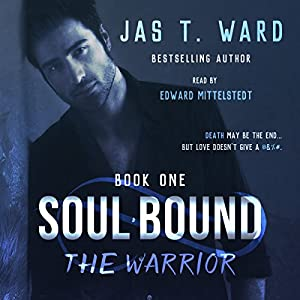 Soul Bound: The Warrior Audiobook