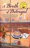 A Broth of Betrayal, Connie Archer, 0425252086