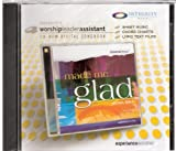 Made Me Glad, Worship Leader Assistant CD-ROM Digital Songbook Experience Worship