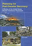 Planning for Post-Disaster Recovery, Gavin Smith, 0979372259