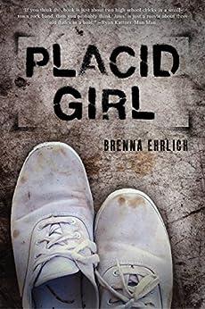 Placid Girl by [Ehrlich, Brenna]