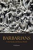 "Erik Jensen, ""Barbarians in the Greek and Roman World"" (Hackett Publishing, 2018)"