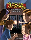 The Haunted Cabin Mystery (Boxcar Children Graphic Novels)
