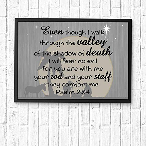 HaiGuoQu Even Though I Walk Through The Valley of The Shadow of Death, I Will Fear no Evil, for You are with me.Bible Verse Wall Art,Scripture Gifts,Bible Quote Print,Christian Art 16x12in Framed (Valley Of The Shadow Of Death Quote)