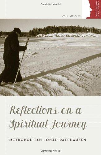 Reflections on a Spiritual Journey (Orthodox Christian Profiles)