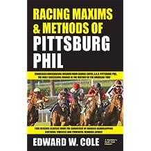 Racing Maxims & Methods of Pittsburg Phill