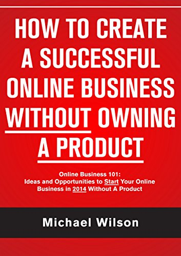 amazon com how to create a successful online business withouthow to create a successful online business without owning a product online business 101