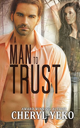 A Man to Trust by Soul Mate Publishing