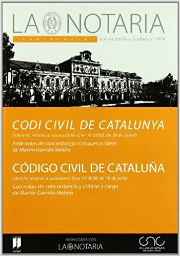 Código civil de Cataluña : libro IV, relativo a sucesiones ...