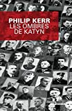 les ombres de katyn grands formats french edition