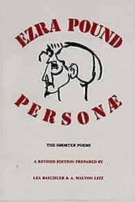 Personae The Shorter Poems Revised Edition Ezra Pound