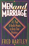 Men and Marriage, Fred Hartley, 1556614500