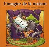 """Afficher """"Les mini-minets<br /> L'imagier de la maison"""""""