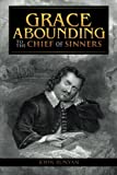 img - for Grace Abounding to the Chief of Sinners book / textbook / text book
