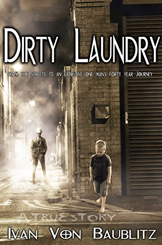 Amazon dirty laundry from the streets to an executive one dirty laundry from the streets to an executive one mans forty year journey by fandeluxe Gallery
