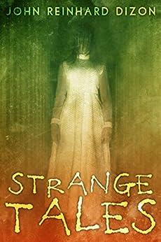 Strange Tales by [Dizon, John Reinhard]