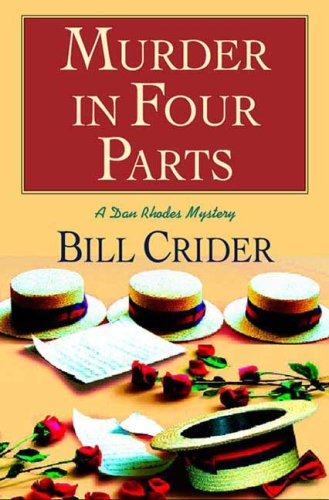 Murder in Four Parts: A Dan Rhodes Mystery (Sheriff Dan Rhodes Mystery)