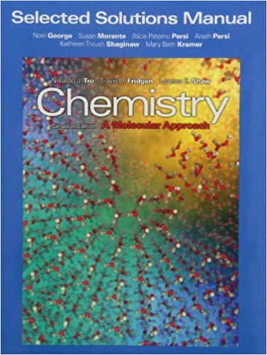 Selected Solutions Manual for Chemistry A Molecular Approach First Canadian Edition