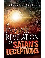 A Divine Revelation of Satan's Deceptions