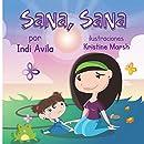 Sana, Sana (Spanish Edition)