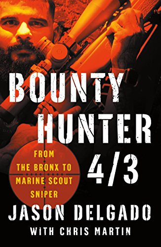 Bounty Hunter 4/3: From the Bronx to Marine Scout ()