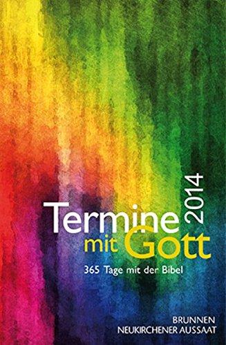 Termine mit Gott 2004. 365 Tage mit der Bibel.