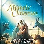 The Animals' Christmas   Elena Pasquali