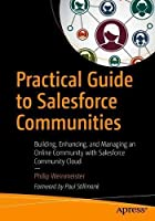 Practical Guide to Salesforce Communities Front Cover